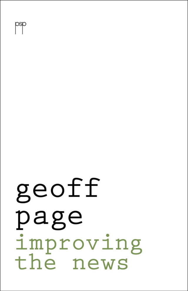 Geoff Page: Improving the News (paperback)