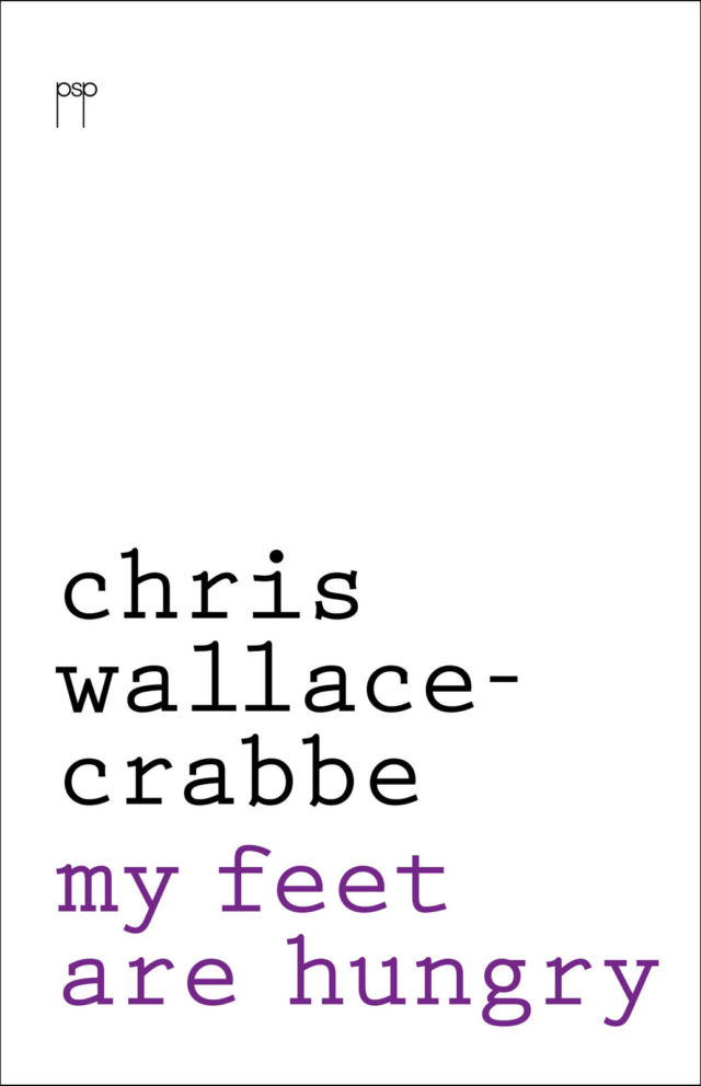 Chris Wallace-Crabbe.  My Feet Are Hungry