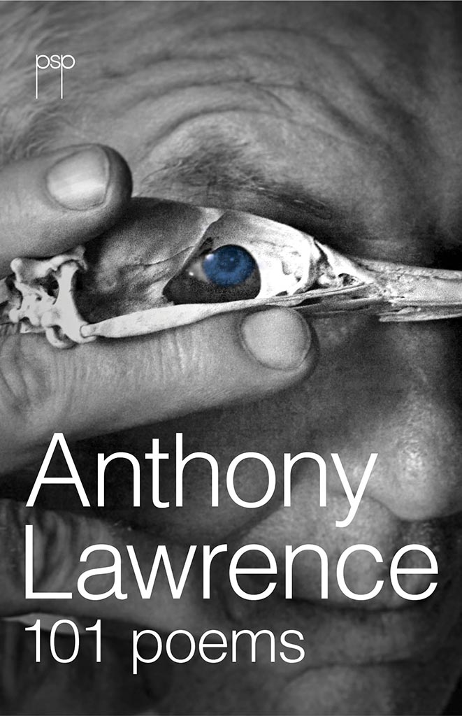 Anthony Lawrence.  101 Poems